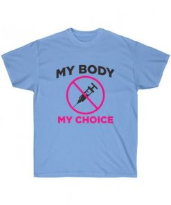 my body my choice medical freedom t-shirt in carolina blue